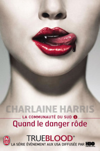 true-blood-1-couverture-quand-le-danger-rode.jpg