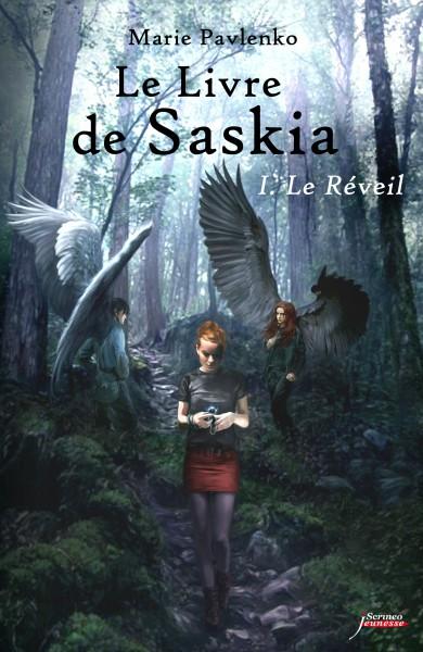 Le livre de Saskia tome 1 - Le réveil de Marie Pavlenko