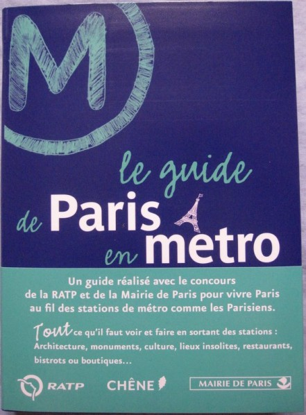 paris en metro guide chene
