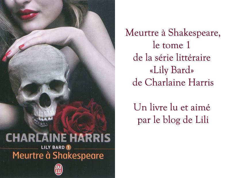 """Lily Bard tome 1, """"Meurtre à Shakespeare"""" : Charlaine Harris n'a pas écrit que True blood"""