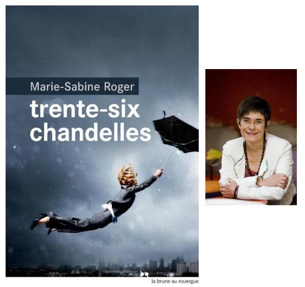 """Trente six chandelles"", de Marie-Sabine Roger"