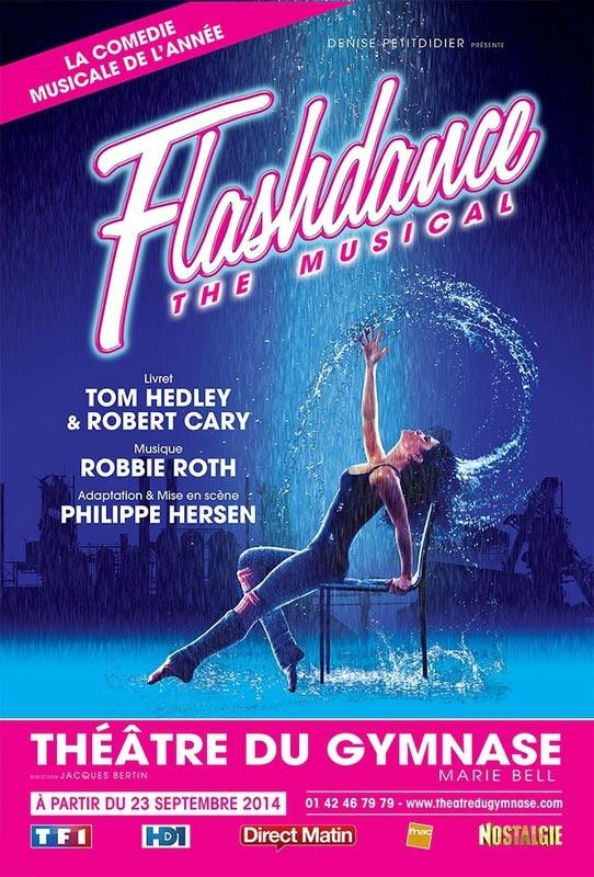 """Nous avons adoré """"Flashdance the musical"""" au théâtre du Gymnase"""