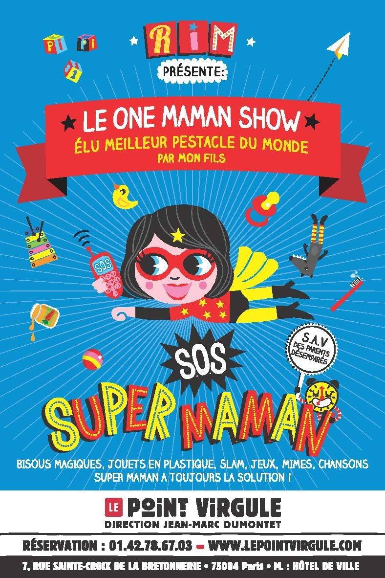 RiM est Super Maman dans son one maman show