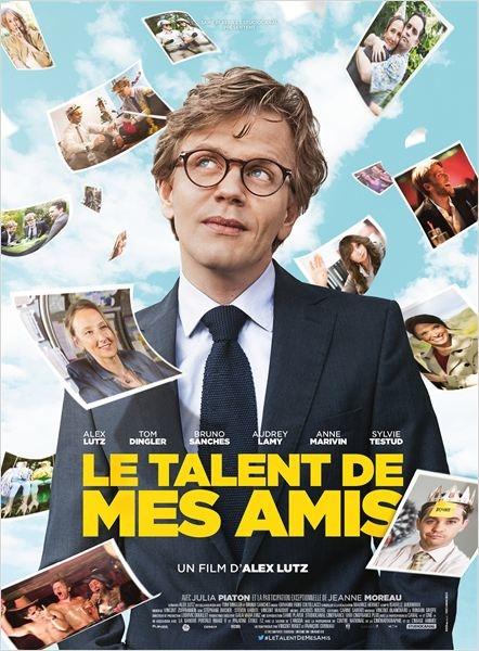 """Au ciné : """"Le talent de mes amis"""" ou la vie ordinaire"""