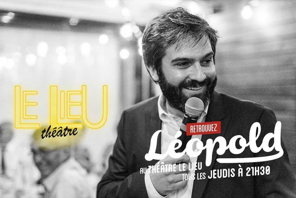 """Le one man show de Léopold : """"Le pire, c'est qu'elle a dit oui !"""""""