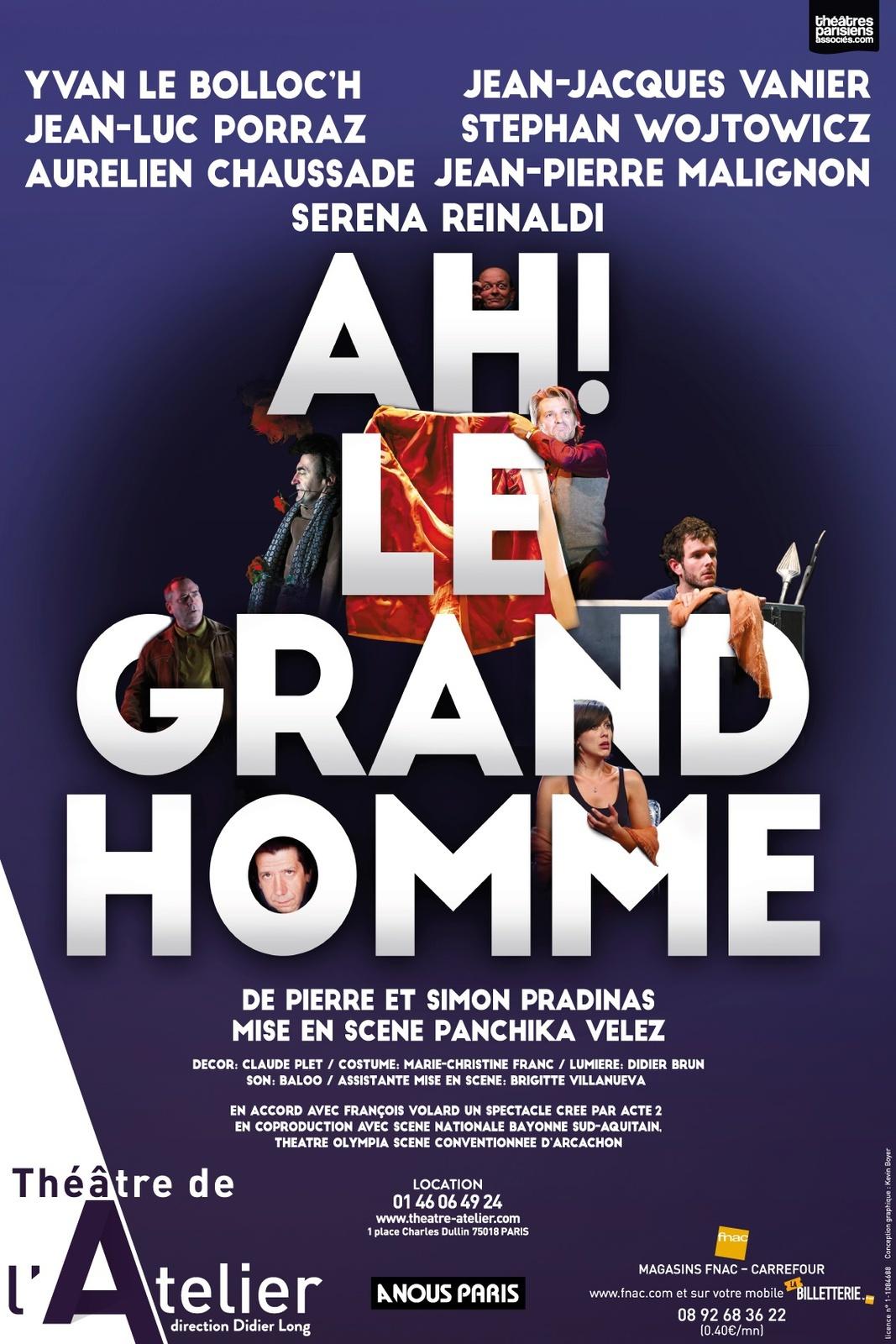 """""""Ah ! Le grand homme"""" au théâtre de l'Atelier"""