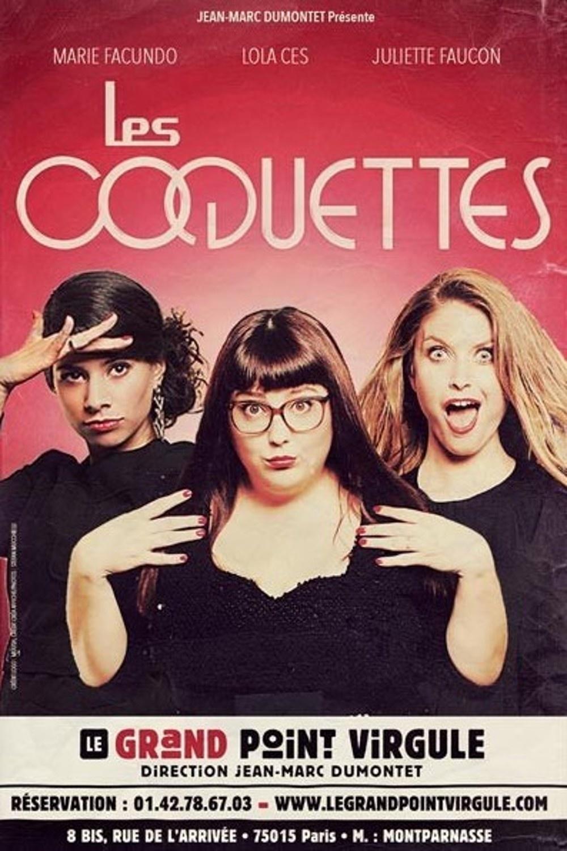 """""""Les coquettes"""" : quand trois copines chantent et s'amusent sur scène"""