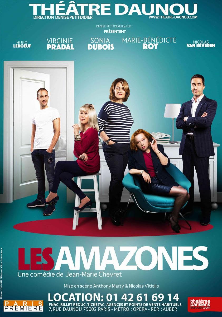 Les Amazones, la pièce à succès au théâtre Daunou