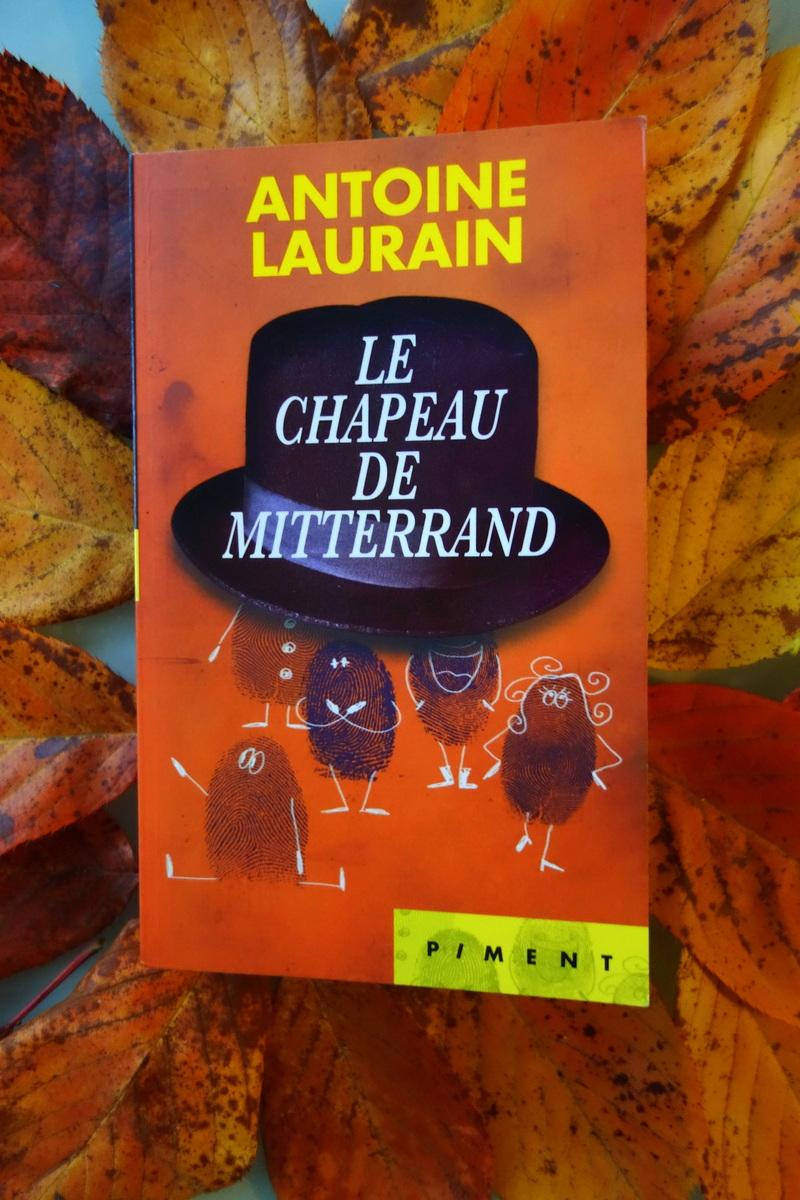 Le chapeau de Mitterrand - Photo : le blog de Lili