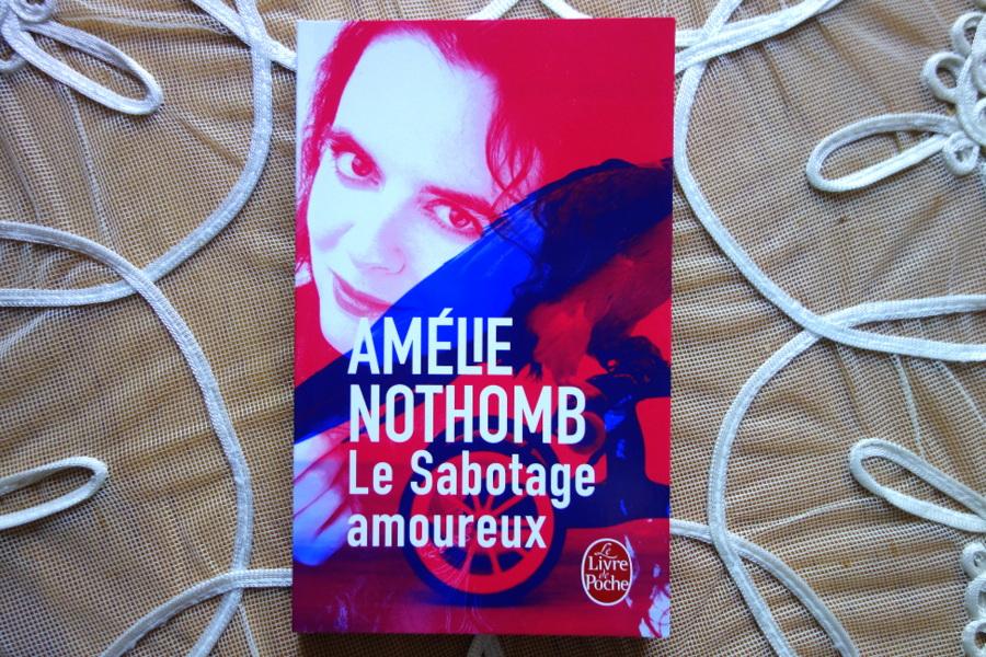 """Livre d'Amélie Nothomb : """"Le sabotage amoureux"""""""