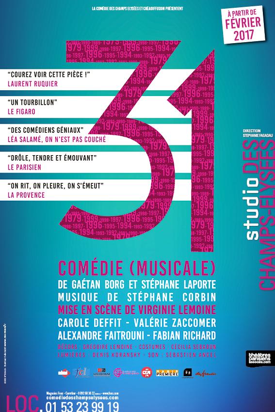 31, la comédie musicale - Blog spectacle Paris