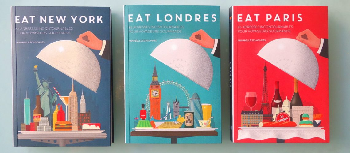 Guides Tana Eat Paris London NYC 1