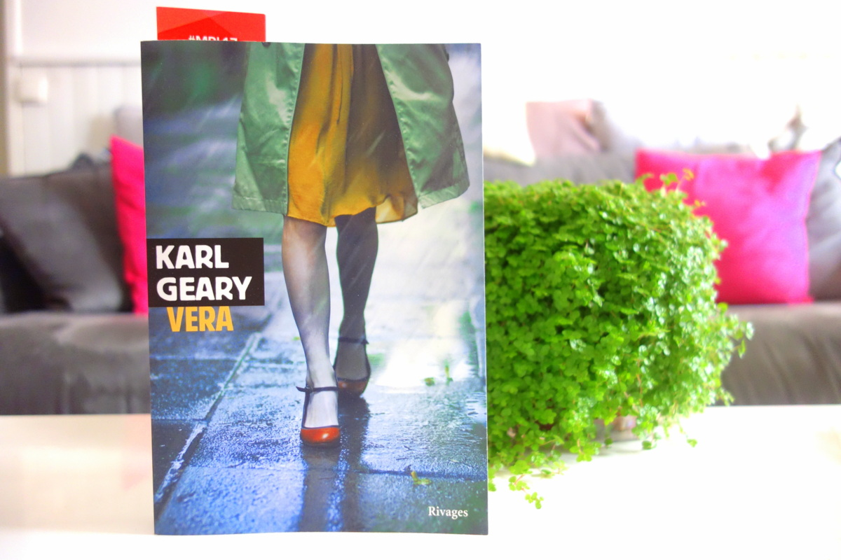 Vera - Karl Geary - Rentrée littéraire 2017