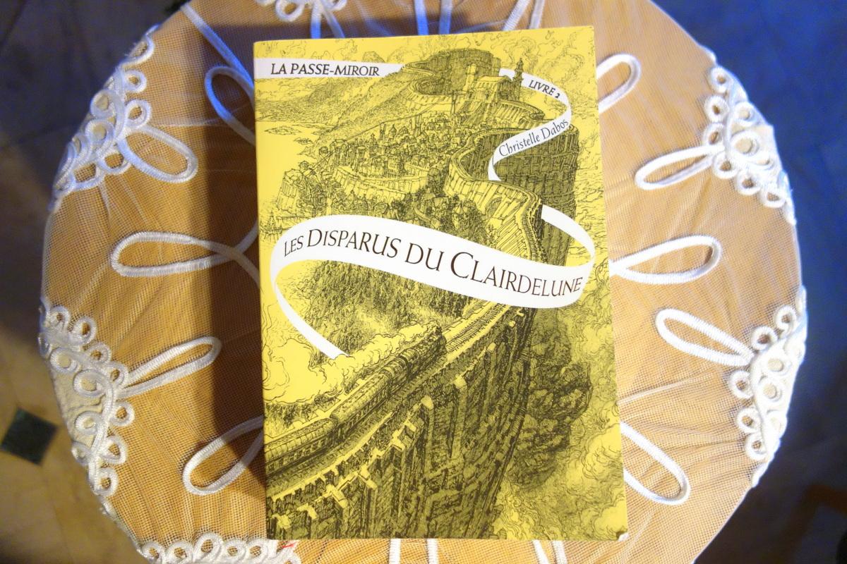 La passe-miroir - Les Disparus du Clairdelune