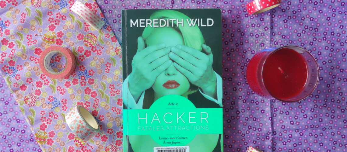 Hacker tome 2, Fatales attractions, Meredith Wild
