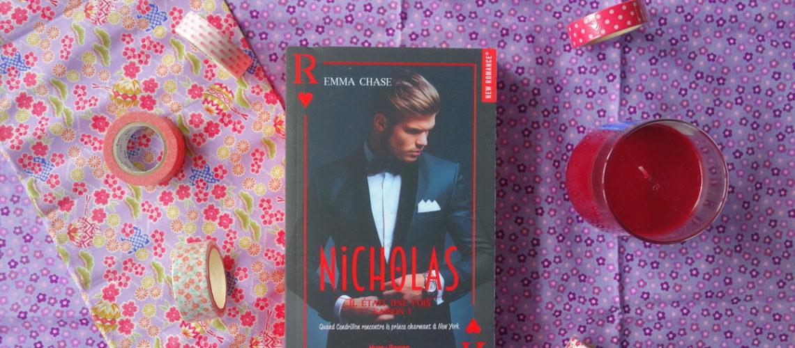 Nicholas - Il était une fois tome 1 - Emma Chase - New romance