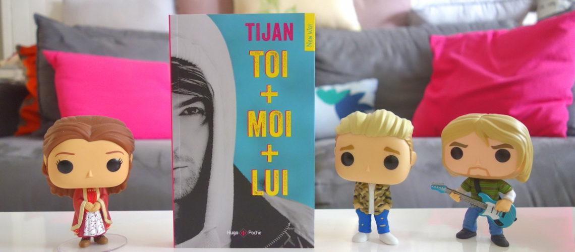 Toi + moi + lui - Tijan - Hugo new way
