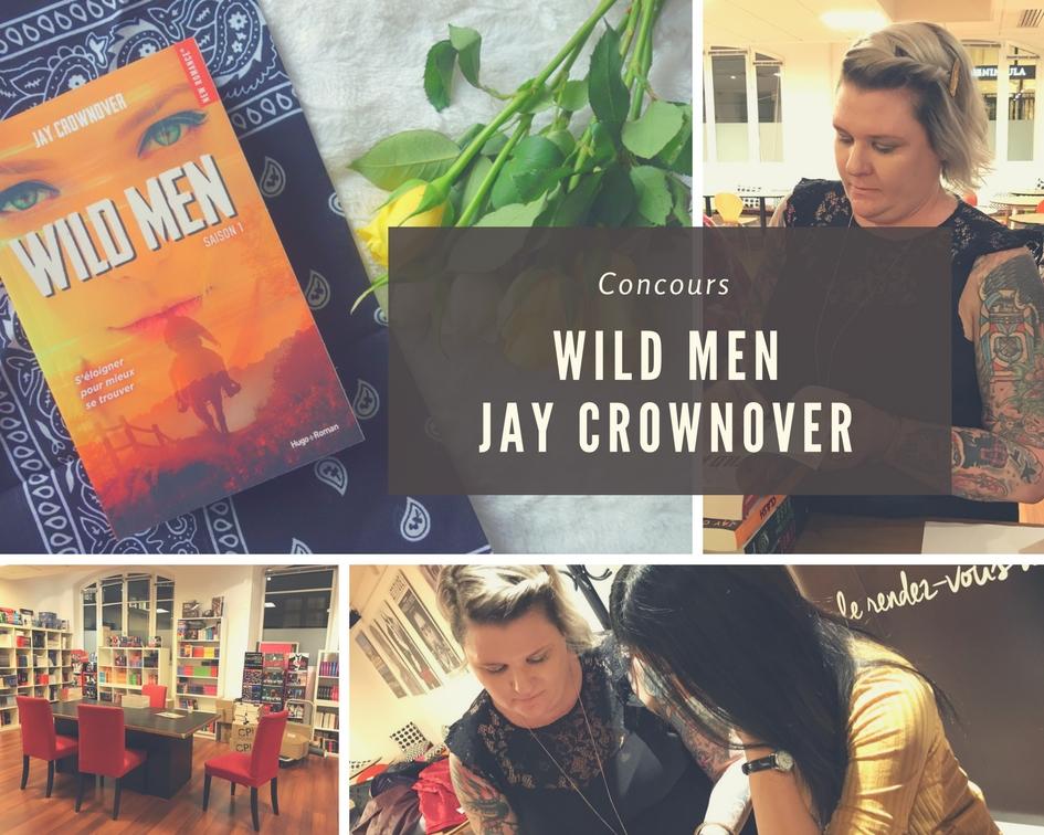 Concours Wild Men dédicacé par Jay Crownover