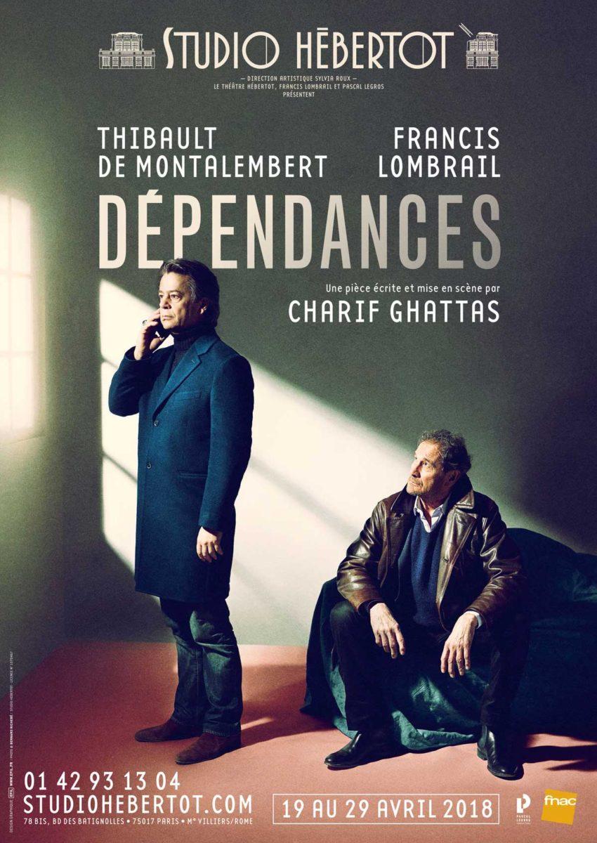 Affiche de la pièce de théâtre Dépendances - Studio Hébertot