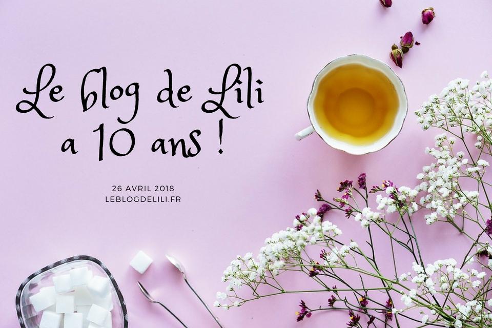 Le blog de Lili a 10 ans