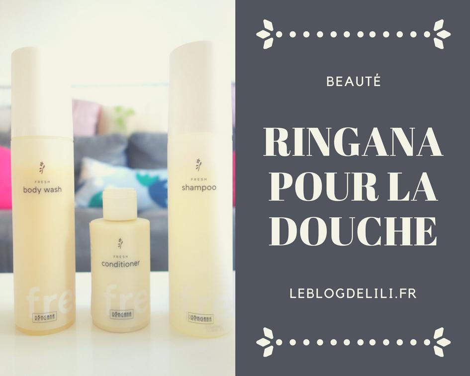 Ringana - Nouvelle gamme beauté de soins pour la douche
