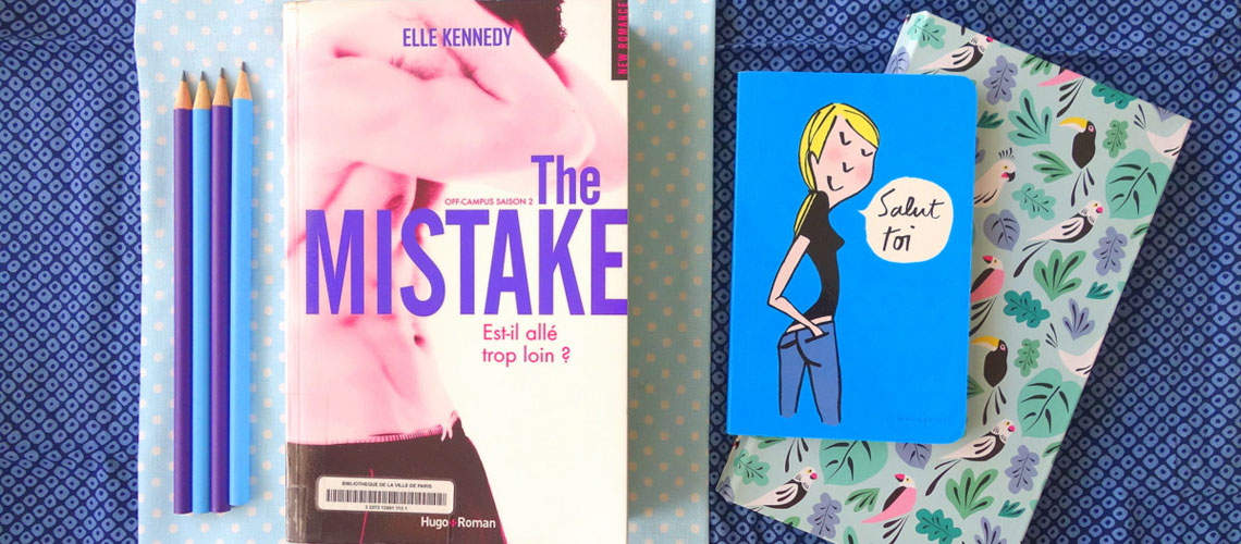 Saga off campus, saison 2 - The Mistake - Elle Kennedy