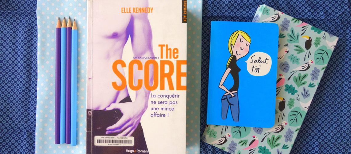"""""""The score"""" d'Elle Kennedy, 3e tome de la saga Off-campus"""