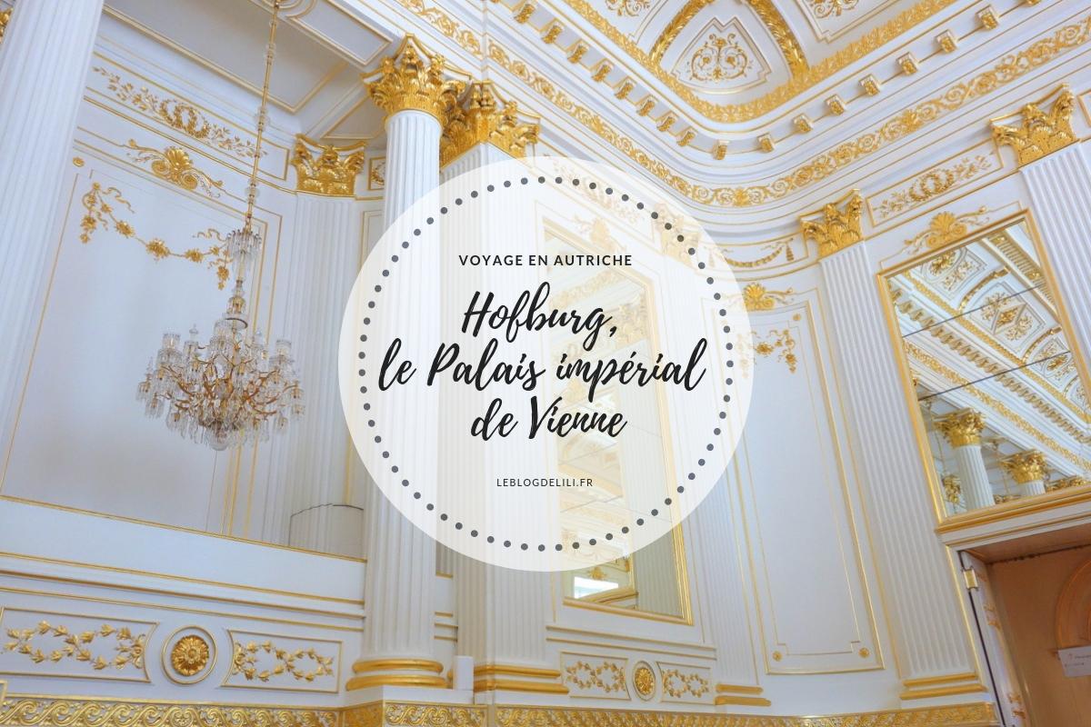 Hofburg - Palais impérial de Vienne