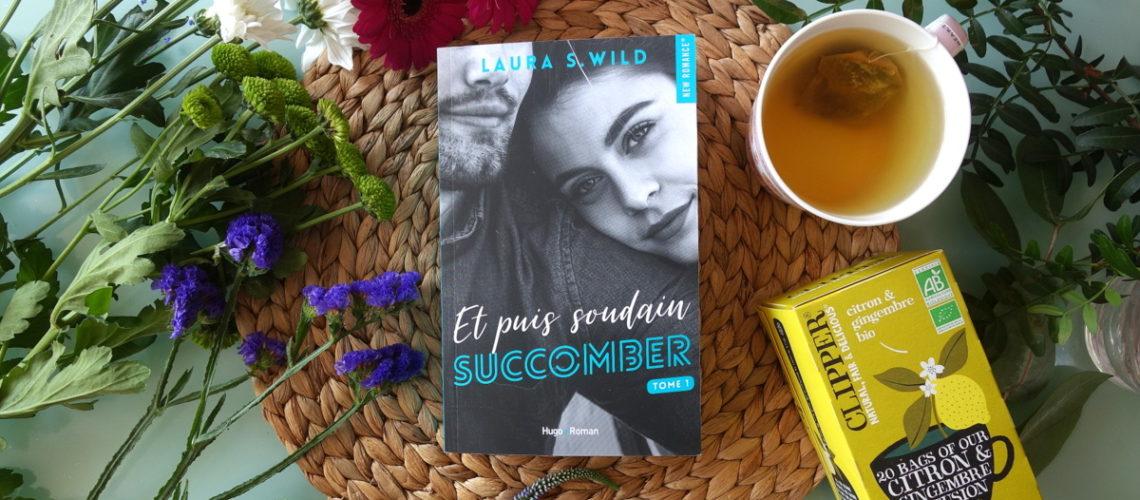 Et soudain succomber - Laura S. Wild