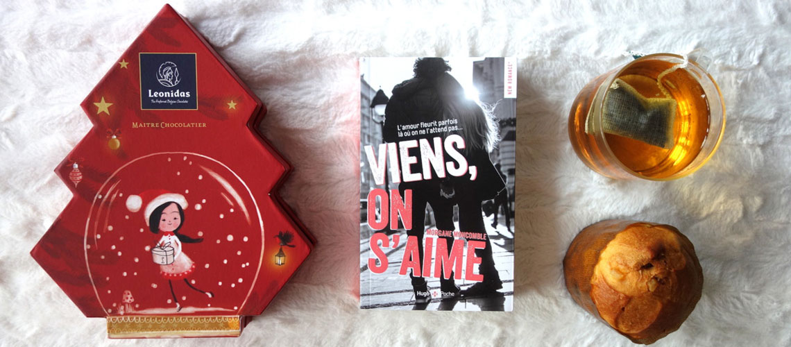 Viens, on s'aime – Morgane Moncomble