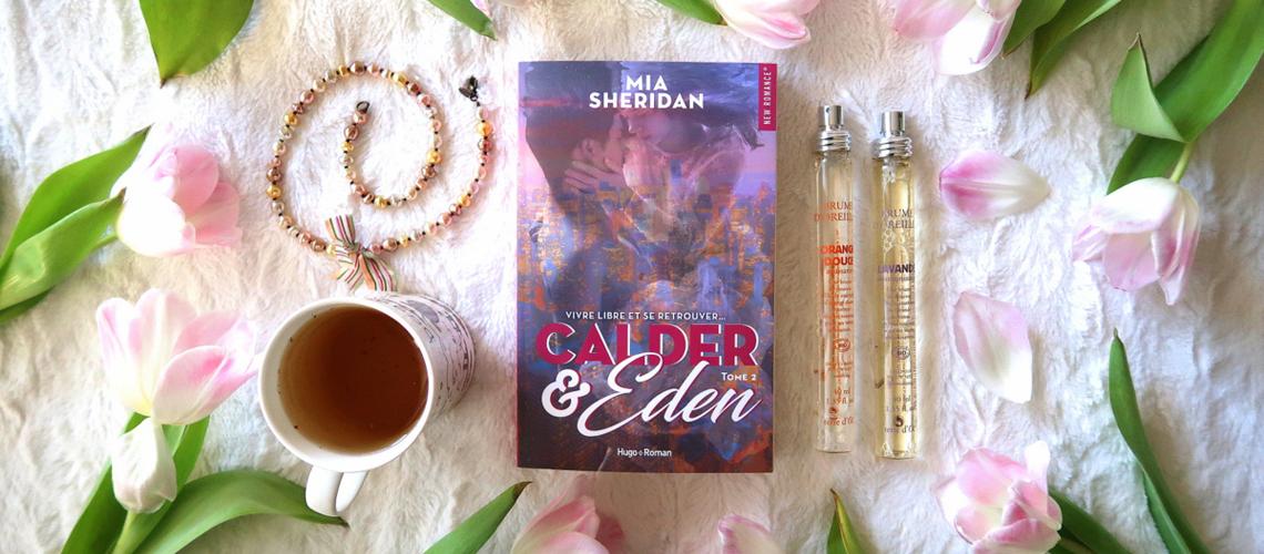 """""""Calder & Eden"""" tome 2, de Mia Sheridan"""