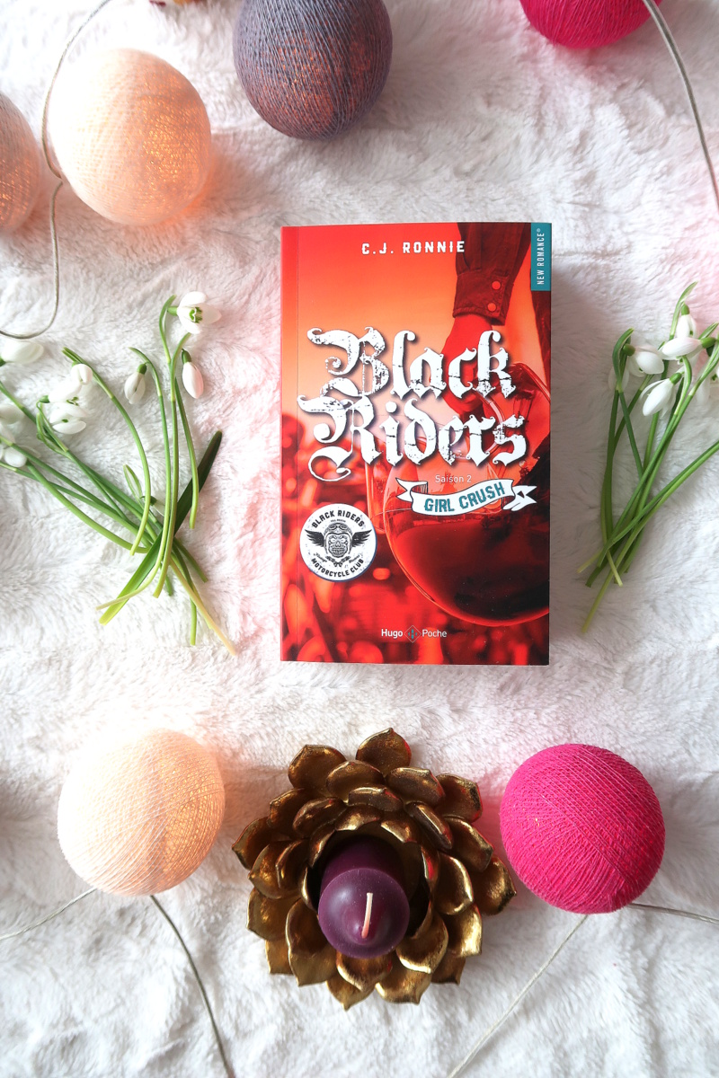 Black riders, saison 2 : Girl Crush, de C.J. Ronnie