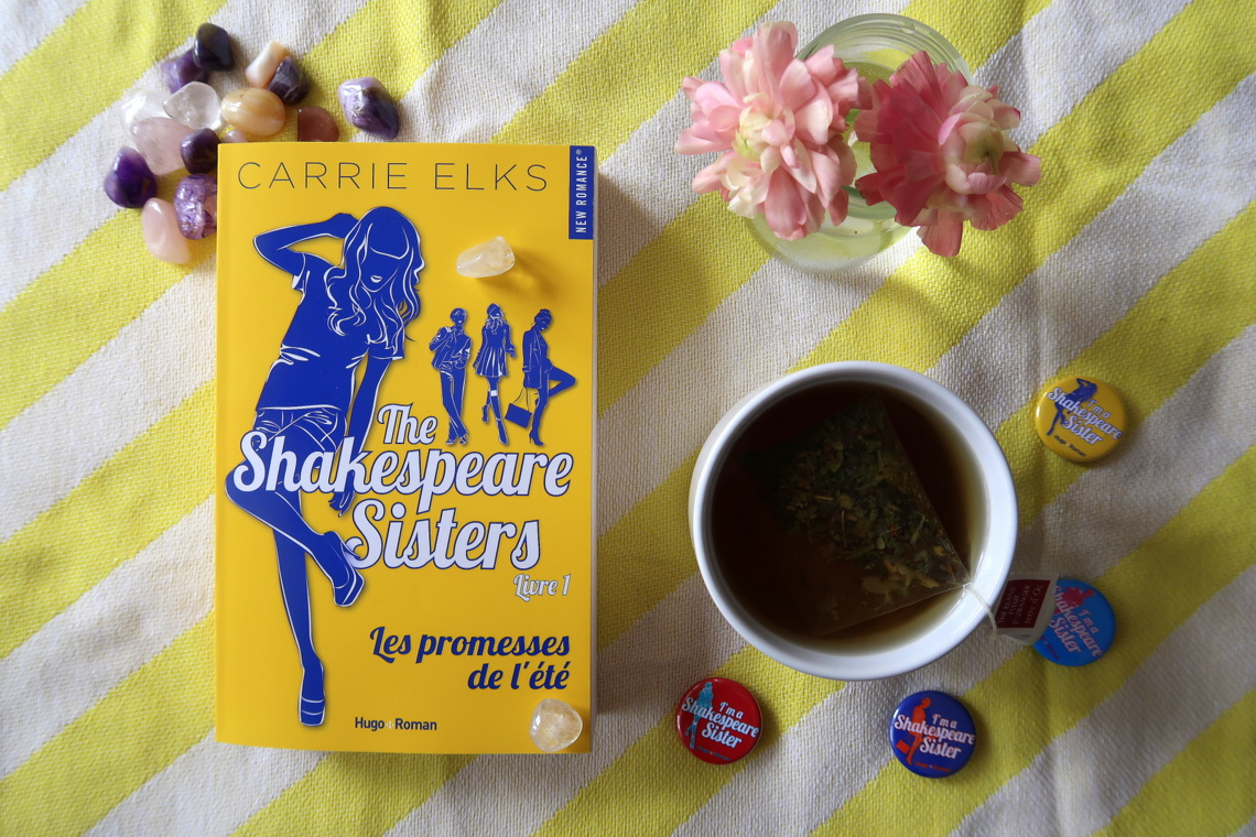 The Shakespeare sisters, tome 1 : Les promesses de l'été, de Carrie Elks