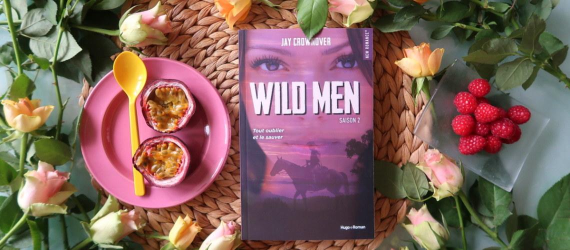 Wild men saison 2, de Jay Crownover