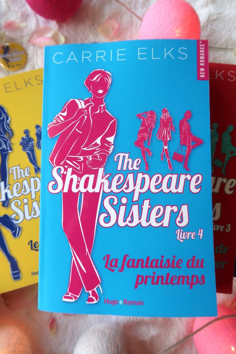 The Shakespeare sisters, tome 4 : La fantaisie du printemps, de Carrie Elks