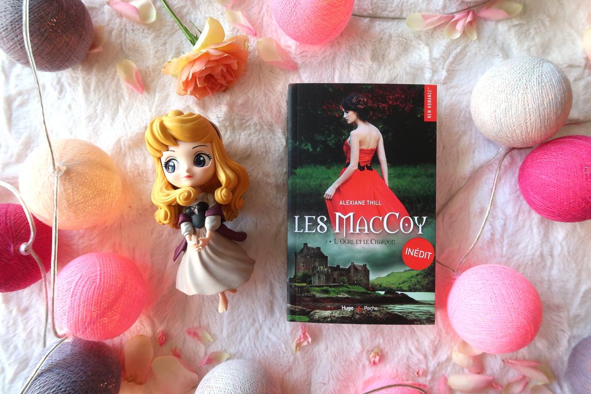 Les MacCoy, tome 1 : L'Ogre et le chardon - Alexiane Thill