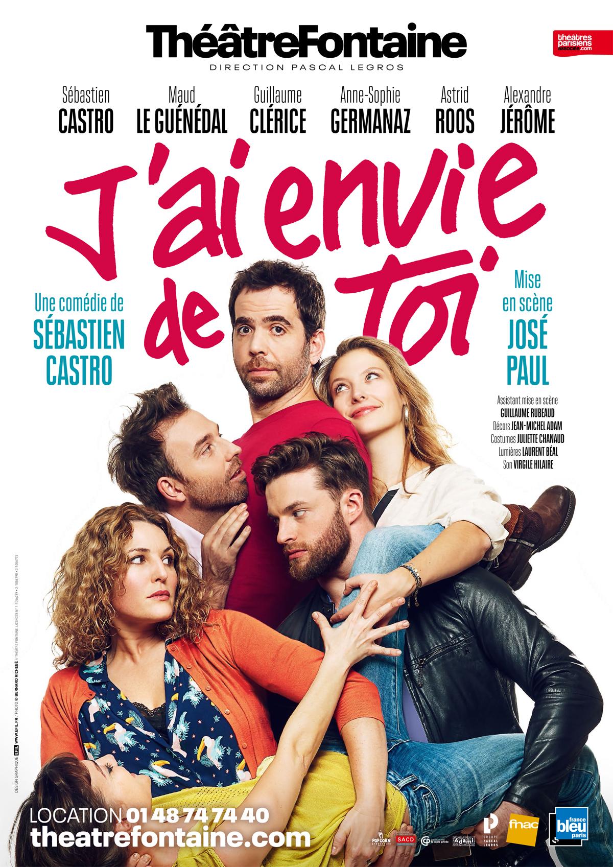 J'ai envie de toi - Théâtre Fontaine