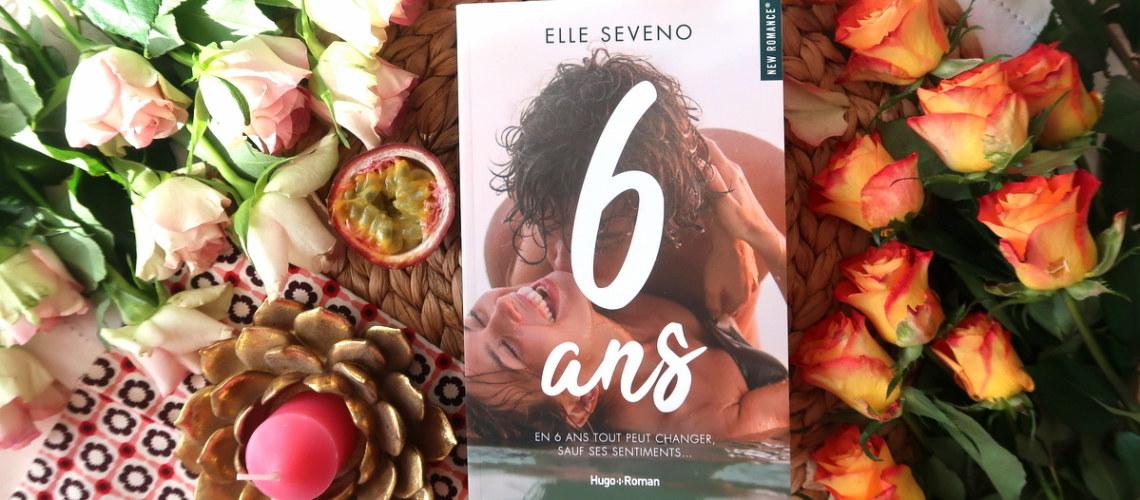 6 ans, d'Elle Seveno