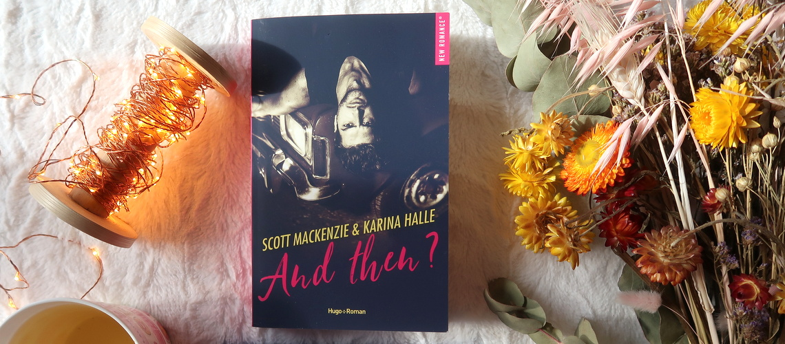 And then ?, de Karina Halle et Scott Mackenzie
